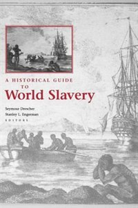 Book A Historical Guide to World Slavery by Seymour Drescher