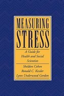 Book Measuring Stress: A Guide for Health and Social Scientists by Sheldon Cohen
