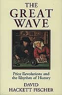 Book The Great Wave: Price Revolutions and the Rhythm of History by David Hackett Fischer