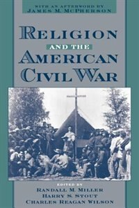 Book Religion and the American Civil War by Randall M. Miller