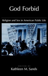 Book God Forbid: Religion and Sex in American Public Life by Kathleen M. Sands
