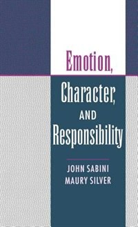 Book Emotion, Character, and Responsibility by John Sabini