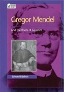 Book Gregor Mendel: And the Roots of Genetics by Edward Edelson