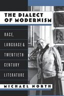 Book The Dialect of Modernism: Race, Language, and Twentieth-Century Literature by Michael North