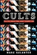 Cults: Faith, Healing and Coercion by Marc Galanter
