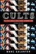 Cults: Faith, Healing and Coercion