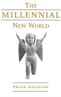 Book The Millennial New World by Frank Graziano