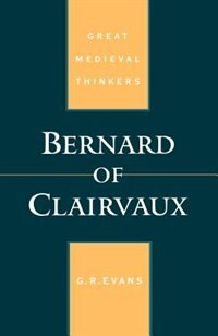Book Bernard of Clairvaux by G. R. Evans