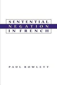 Book Sentential Negation in French by Paul Rowlett