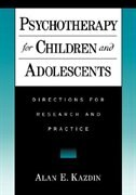 Book Psychotherapy for Children and Adolescents: Directions for Research and Practice by Alan E. Kazdin