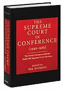 Book The Supreme Court in Conference (1940-1985): The Private Discussions Behind Nearly 300 Supreme… by Del Dickson