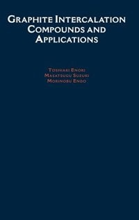 Book Graphite Intercalation Compounds and Applications by TOSHIAKI Enoki
