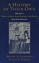 Book A History of Their Own: Women in Europe from Prehistory to the Present Volume I by Bonnie S. Anderson