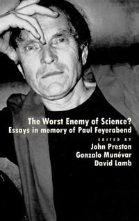 Book The Worst Enemy of Science?: Essays in Memory of Paul Feyerabend by John Preston