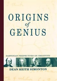 Book Origins of Genius: Darwinian Perspectives on Creativity by Dean Keith Simonton