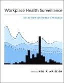 Book Workplace Health Surveillance: An Action-Oriented Approach by Neil A. Maizlish