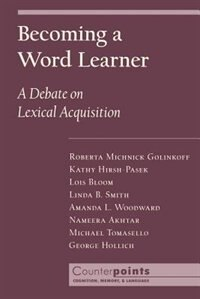 Book Becoming a Word Learner: A Debate on Lexical Acquisition by Roberta Michnick Golinkoff