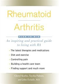 Book Rheumatoid Arthritis: Plan to Win by Cheryl Koehn