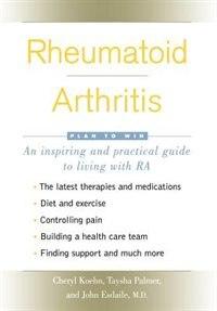 Rheumatoid Arthritis: Plan to Win