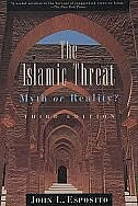 Book The Islamic Threat: Myth or Reality? by John L. Esposito