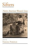Book Sifters: Native American Womens Lives by Theda Perdue