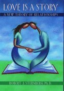 Book Love is a Story: A New Theory of Relationships by Robert J. Sternberg