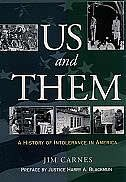 Book Us and Them: A History of Intolerance in America by Jim Carnes
