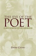 Book The Eye of the Poet: Six Views of the Art and Craft of Poetry by David Citino