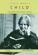 Book Lydia Maria Child: The Quest for Racial Justice by Lori Kenschaft