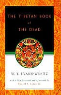 The Tibetan Book of the Dead: Or The After-Death Experiences on the Bardo Plane, according to Lama…