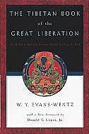 Book The Tibetan Book of the Great Liberation: Or the Method of Realizing Nirvana Through Knowing the… by C. G. Jung