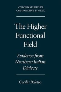 Book The Higher Functional Field: Evidence from Northern Italian Dialects by Cecilia Poletto