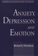 Book Anxiety, Depression, and Emotion: The First Wisconsin Symposium on Emotion by Richard J. Davidson