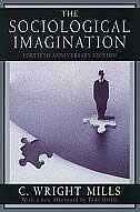 Book The Sociological Imagination: 40th Anniversary Edition by C. Wright Mills