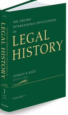 Book THE Oxford International Encyclopedia of Legal History: Oxford International Encyclopedia of Legal… by Stanley N. Katz