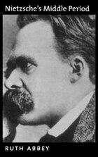 Nietzsches Middle Period