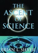 Book The Ascent of Science by Brian L. Silver
