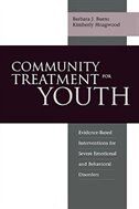 Book Community Treatment for Youth: Evidence-Based Interventions for Severe Emotional and Behavioral… by Barbara J. Burns