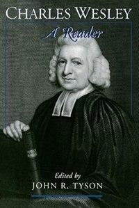 Book Charles Wesley: A Reader by Charles Wesley