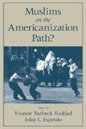 Book Muslims on the Americanization Path? by Yvonne Yazbeck Haddad