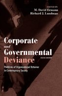 Book Corporate and Governmental Deviance: Problems of Organizational Behavior in Contemporary Society by M. David Ermann