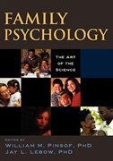 Book Family Psychology: The Art of the Science by William M. Pinsof