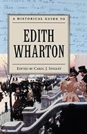 Book A Historical Guide to Edith Wharton by Carol J. Singley
