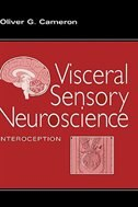 Book Visceral Sensory Neuroscience: Interoception by Oliver G. Cameron