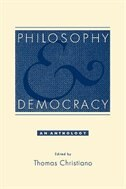 Book Philosophy and Democracy: An Anthology by Thomas Christiano