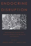 Book Endocrine Disruption: Biological Bases for Health Effects in Wildlife and Humans by David O. Norris
