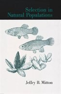 Book Selection in Natural Populations by Jeffry B. Mitton