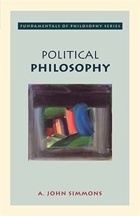 Book Political Philosophy by A. John Simmons