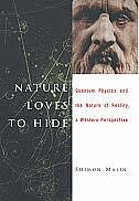 Book Nature Loves to Hide: Quantum Physics and Reality, A Western Perspective by Shimon Malin