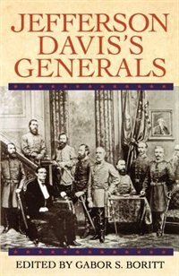 Book Jefferson Daviss Generals by Gabor S. Boritt